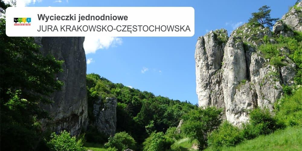"""jura leszek wycieczki jednodniowe - JURA KRAKOWSKO – CZESTOCHOWSKA """"Pieskowa Skała, Ojców, Grota Łokietka"""""""
