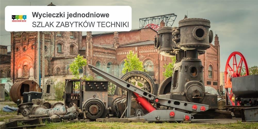 """zabytkow 1 - SZLAK ZABYTKÓW TECHNIKI """"Skansen Górniczy Królowa Luiza"""""""