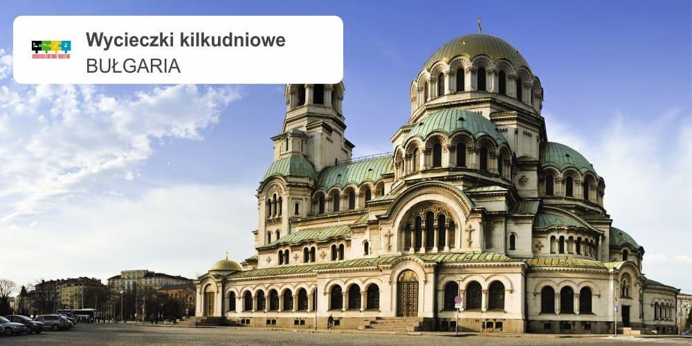 """bułgaria leszek wycieczki kilkudniowe - Bułgaria """"Kraina Róż"""""""