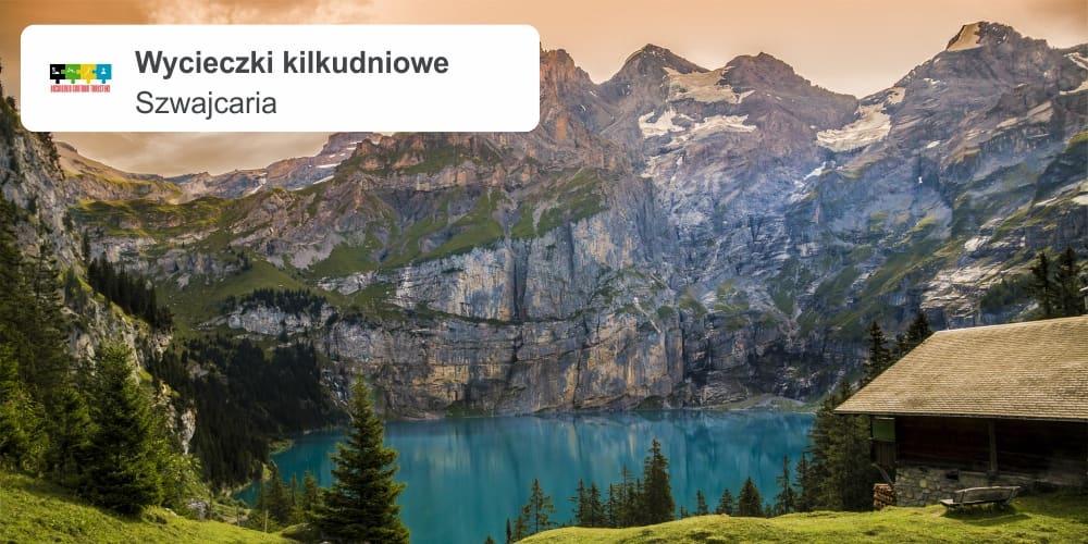 """szwajcaria leszek wycieczki kilkudniowe - SZWAJCARIA """"Jak w szwajcarskim zegarku"""""""