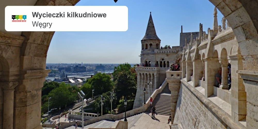 """Węgry leszek wycieczki kilkudniowe - WĘGRY """"Budapeszt ze zwiedzaniem Parlamentu, Miszkolc  z kąpielami termalnymi, Eger z biesiadą cygańską"""""""